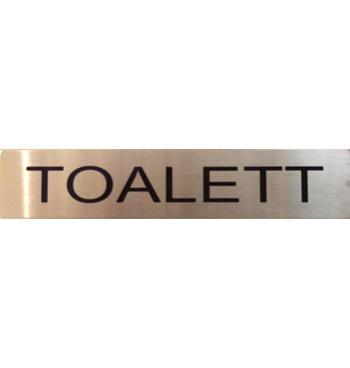 """Skylt """"TOALETT"""""""
