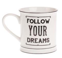 """Kaffemugg i porslin """"Follow your dreams"""""""